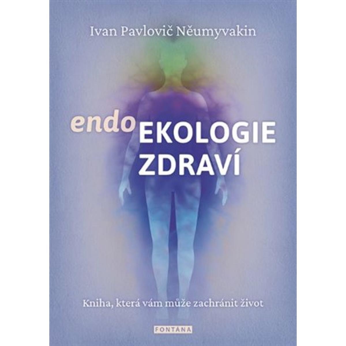 Endoekologie zdraví - Něumyvakin Ivan Pavlovič
