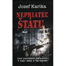 Nepriateľ štátu - Karika Jozef