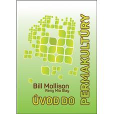 Úvod do permakultúry - Mollison Bill, Slay Reny Mia