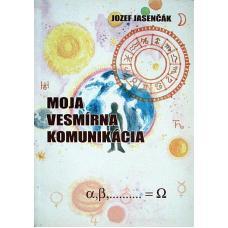 Moja vesmírna komunikácia - Jasenčák Jozef