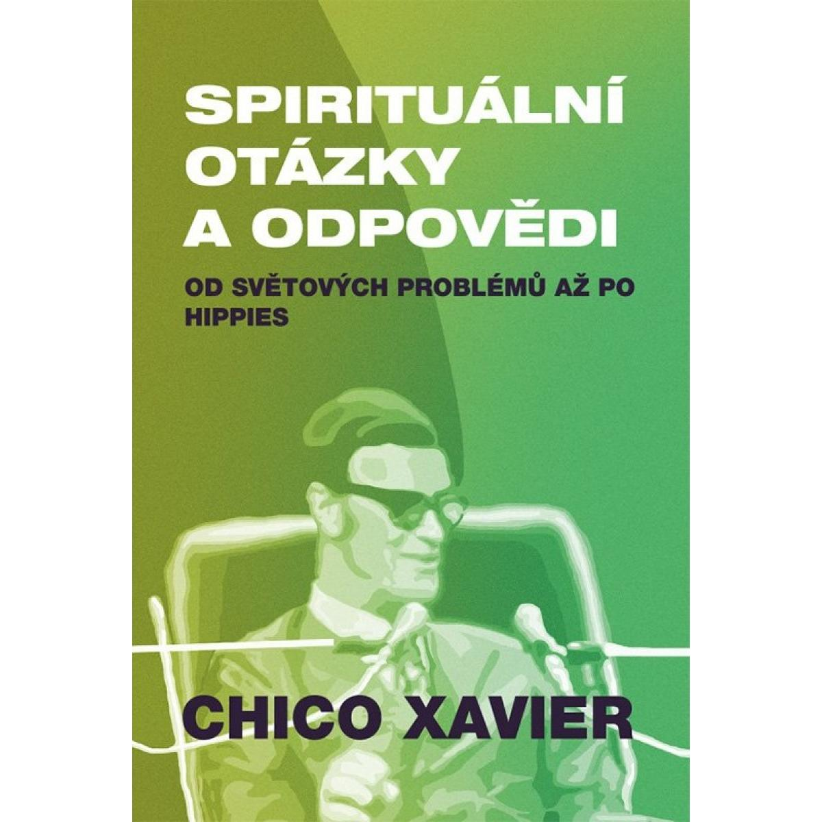 Spirituální otázky a odpovědi - Chico Xavier
