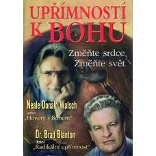 Upřímnosti k Bohu - Walsch Neale Donald, Blanton Brad, Dr.