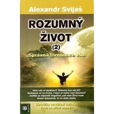 Rozumný život (2) - správna formulace cíle - Svijaš Alexandr