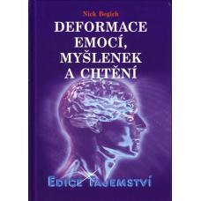 Deformace emocí, myšlenek a chtění - Nick Begich