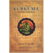Kurkuma - Ájurvédské koření života - Prashanti de Jager, MSc.