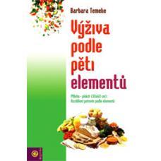 Výživa podle pěti elementů - Temelie Barbara