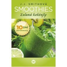 Smoothies - Zelené koktejly - Smithová J.J.