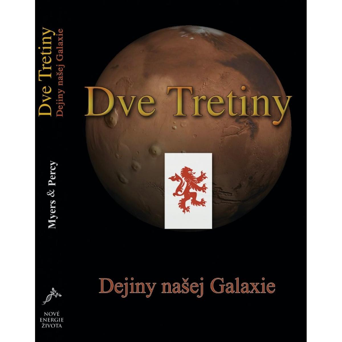 Dve Tretiny - Dejiny našej Galaxie - Myers David, Percy David
