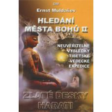 Hledání města Bohů 2 - Zlaté desky Harati - Ernst Muldašev