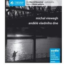 CD - Andělé všedního dne - Michal Viewegh